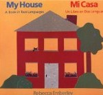 My House: A Book in Two Languages/Mi casa: Un libro en dos lenguas