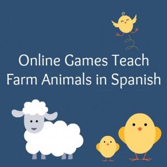Online games for kids teach farm animals in Spanish.
