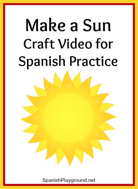 A Spanish sun craft activity for language learners.
