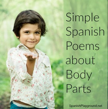 Spanish poems about body parts of kids learning language.