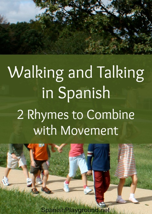 Talking in Spanish is fun with these two rhymes about walking.