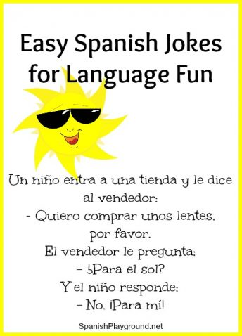 These ten Spanish jokes for children are short and have easy words.