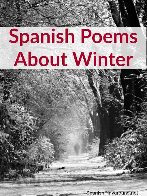 Spanish poems about winter teach children vocabulary for the season.