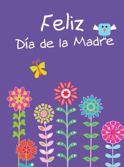 A purple card with flowers for Día de la madre.