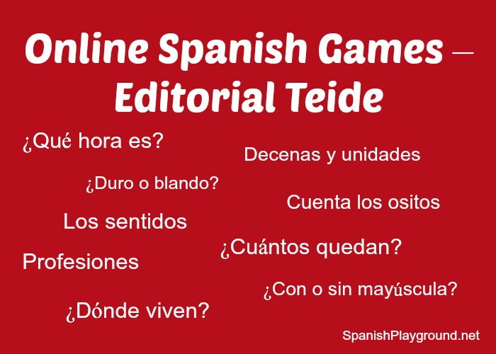 Online Spanish games for kids from the publisher Teide.