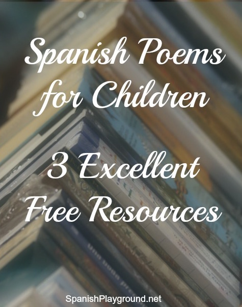 Three online resources for finding Spanish poems for kids.