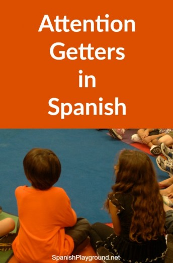Attention getters in Spanish can be a fun source of language for kids.