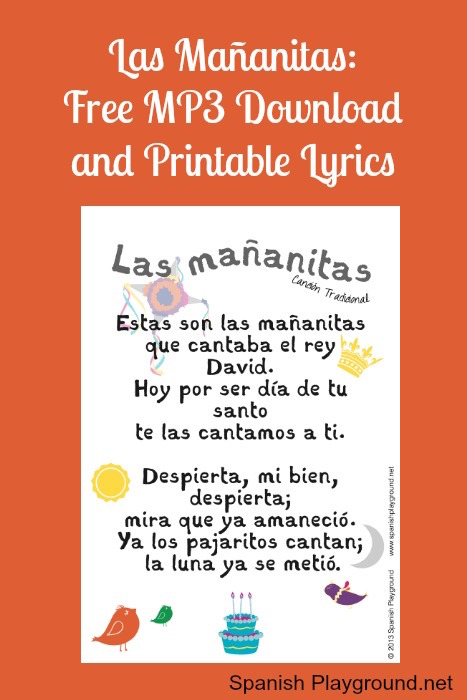 The happy birthday song in Spanish is the traditional song Las mañanitas.