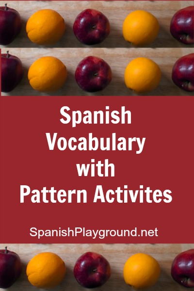 Spanish pattern activities for language learners.