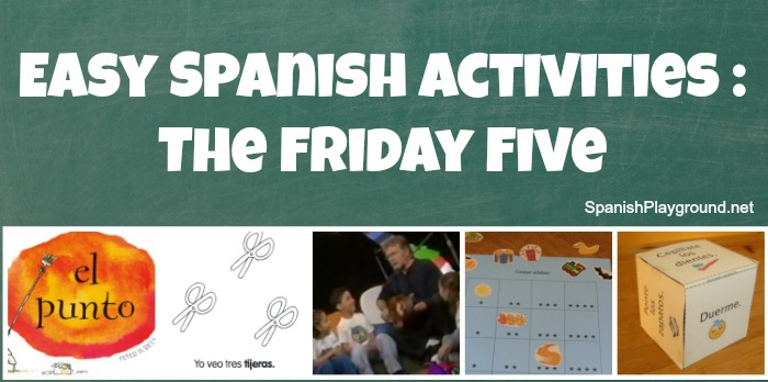 Five easy Spanish activities to do with children.