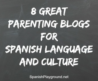 Parenting blogs share Spanish culture and language.