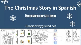 Resources for telling the Christmas story in Spanish with children.