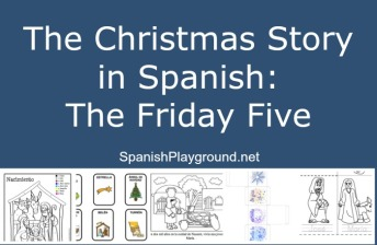 Activities for telling the Christmas story in Spanish with kids.