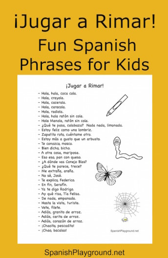 A printable list of Spanish rhymes for kids to greet each other and use when playing.