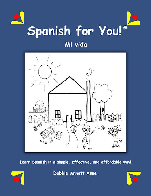 Spanish for you is a curriculum for teaching Spanish to children.
