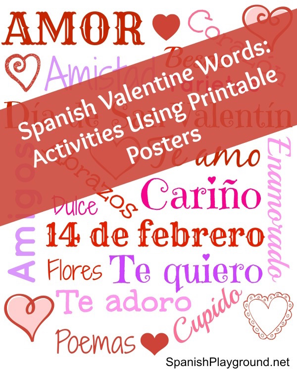 spanish valentine words poster and games spanish playground. Black Bedroom Furniture Sets. Home Design Ideas