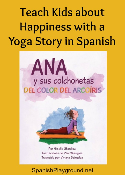 Yoga story in Spanish teaches children that happiness comes from within.
