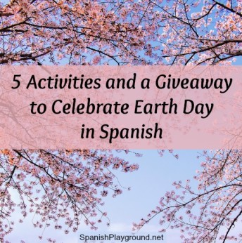Activities for celebrating Earth Day in Spanish.