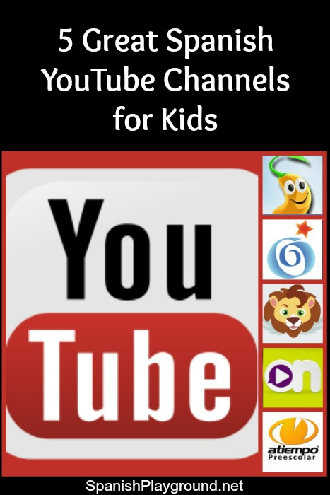 Five Spanish YouTube channels with authentic language videos for kids.