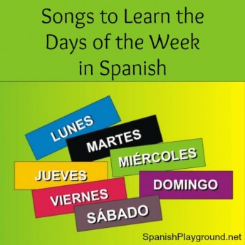 Learning songs to teach the days of the week in Spanish