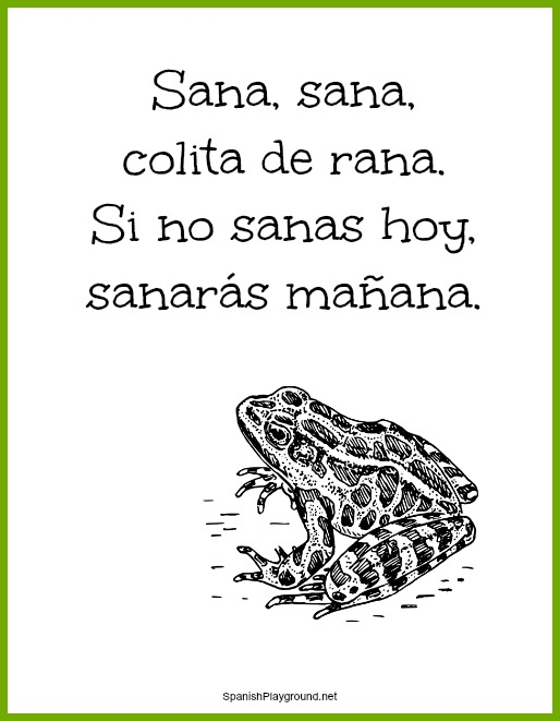 A printable version of Sana sana colita de rana, a traditional rhyme in Spanish.