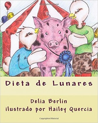 Delia Berlin has written an engaging Spanish story about eating well and staying healthy.