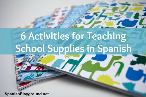 Kids learn school supplies in Spanish with these six fun activities.