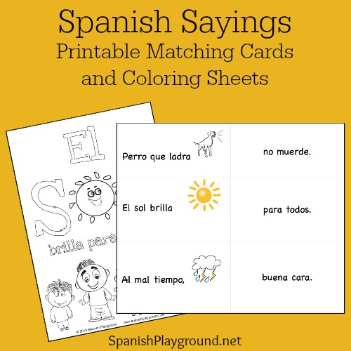 Spanish sayings with printable matching cards to teach language.
