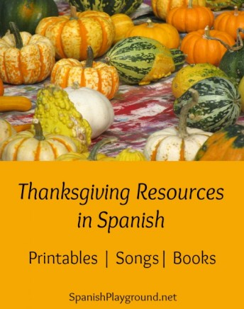 Spanish Thanksgiving resources for teachers and parents to celebrate the holiday with kids.