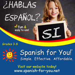 Spanish for You curriculum for elementary school, middle school and home school.