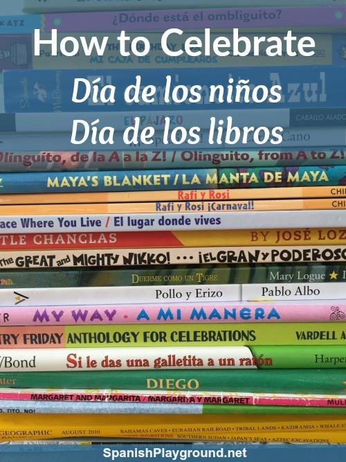 Dia de los niños resources for teachers and parents.