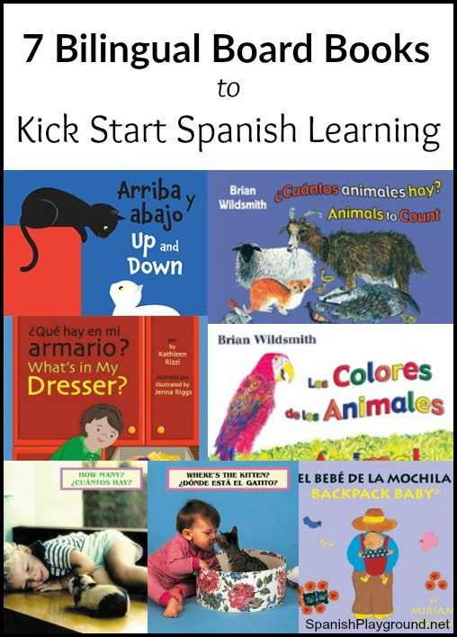 Bilingual board books are an excellent way to introduce toddlers to Spanish.