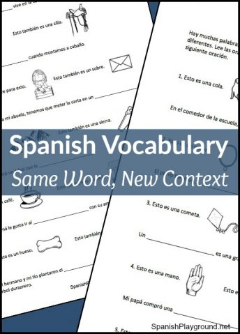 Kids learn more words by learning Spanish vocabulary used in more than one context.