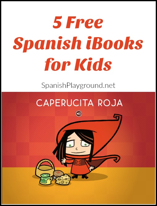 These five free Spanish iBooks give kids a range of reading experiences.