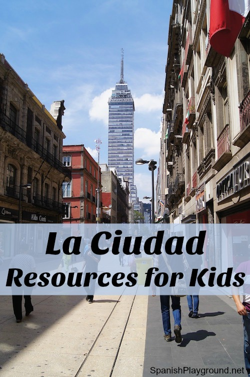 Resources for teaching kids Spanish city vocabulary with videos, photos, songs and games.