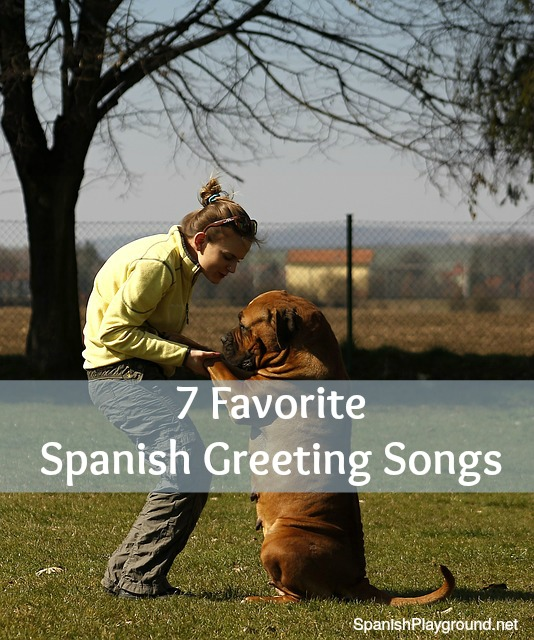 These favorite Spanish greeting songs teach basic vocabulary and culture to kids.