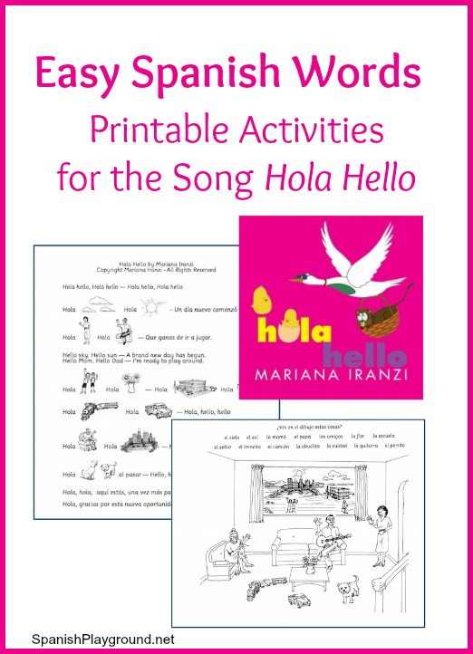 The song Hola Hello has easy Spanish words kids can practice with the printable activities.