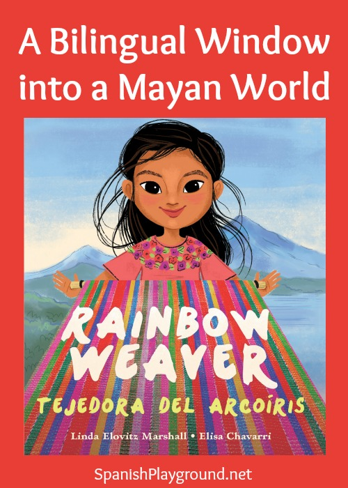 Rainbow Weaver is a bilingual picture book that intrduces children to the culture and art of the Mayan people.
