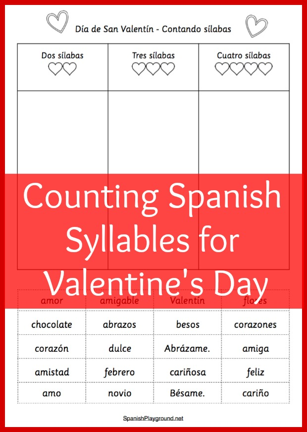 This Spanish syllable counting activity uses words related to Valentine's Day.