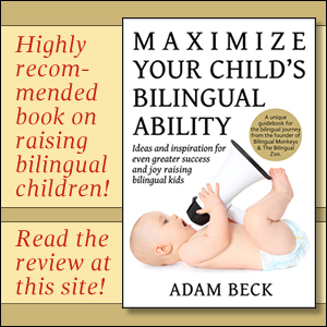 Adam Beck writes about successfully raising bilingual children.