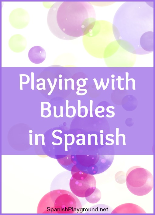 Playing with bubbles in Spanish kids have fun as they learn new vocabulary.