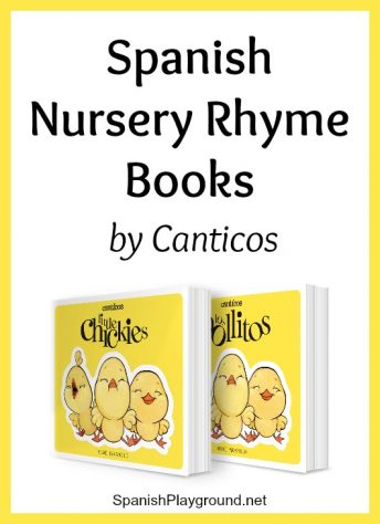 Children learn language and culture from Spanish nursery rhyme books.