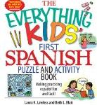 Spanish activities - The Everything Kids&#039; First Spanish Puzzle and Activity Book