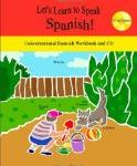 Spanish activities -  Let's Learn to Speak Spanish: Conversational Spanish Workbook and CD