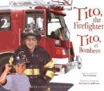 Spanish-English picture book about being bilingual - Tito, the Firefighter / Tito, el bombero