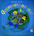 Quienquiera que seas - A Spanish language picture book about what we share