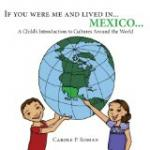 Picture Book Giveaway - If You Were Me and Lived in Mexico...