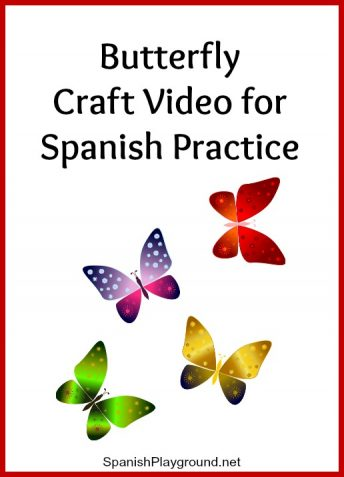 This butterfly Spanish craft activity is excellent listening practice for kids.