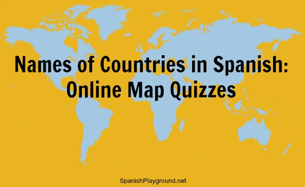 Names of countries in spanish online map quizzes spanish playground names of countries in spanish online map quizzes gumiabroncs Choice Image