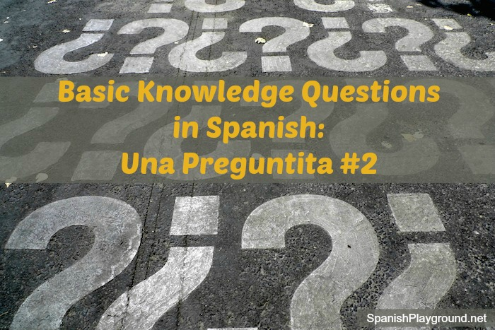 Basic knowledge questions in Spanish to use in activities with kids.